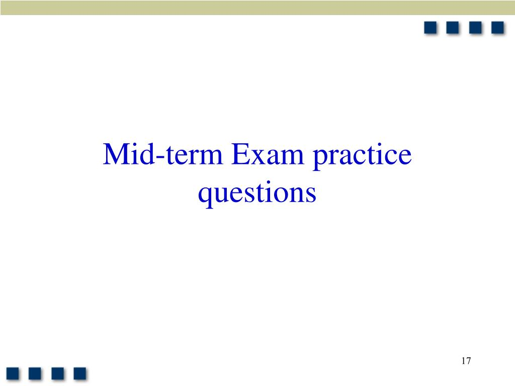 Mid-term Exam practice questions