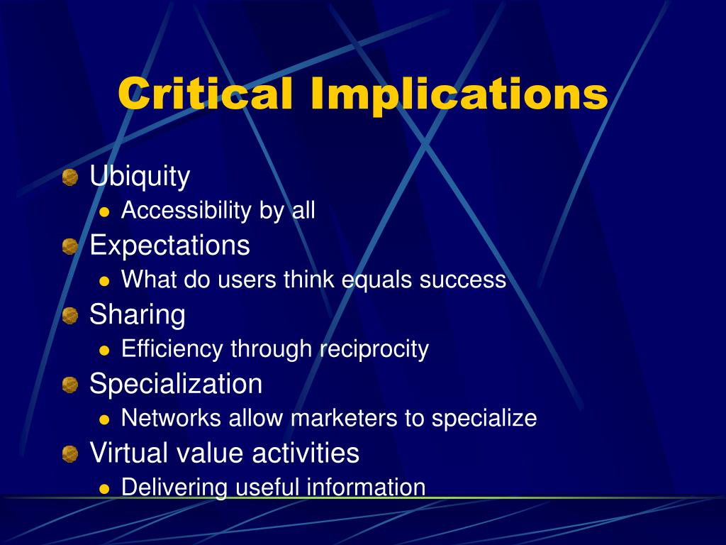Critical Implications