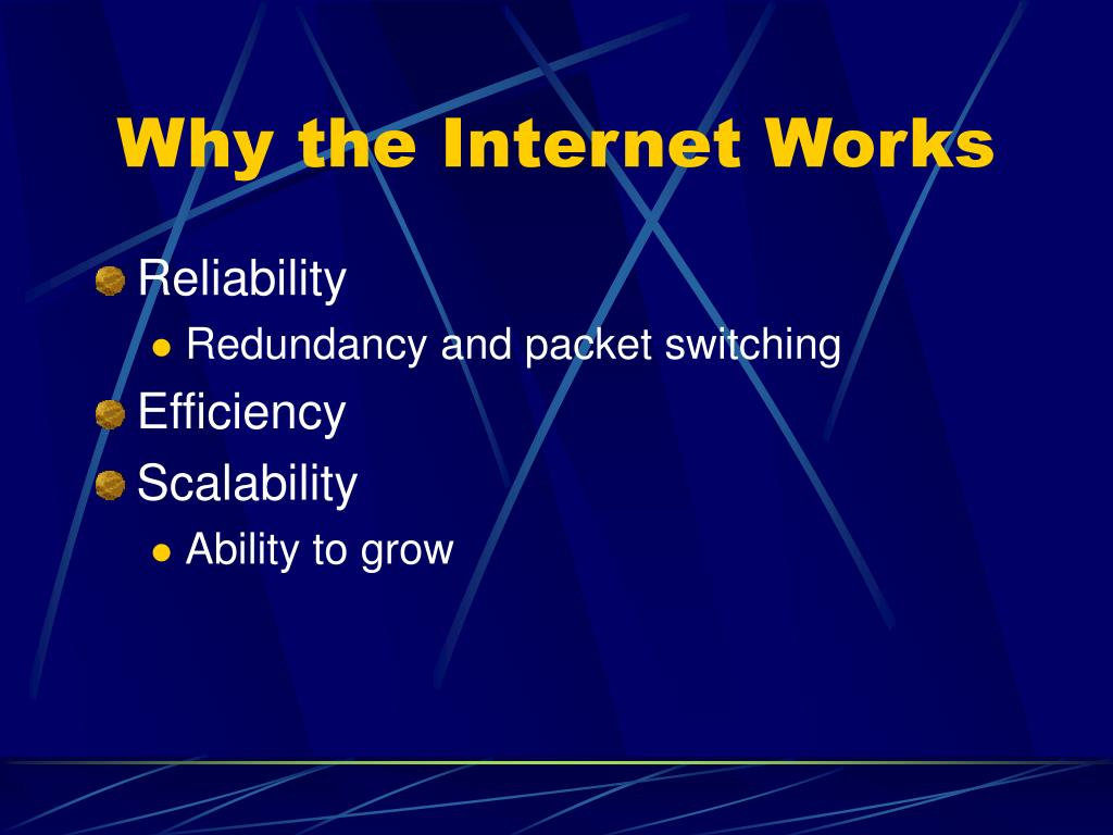 Why the Internet Works