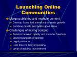 launching online communities