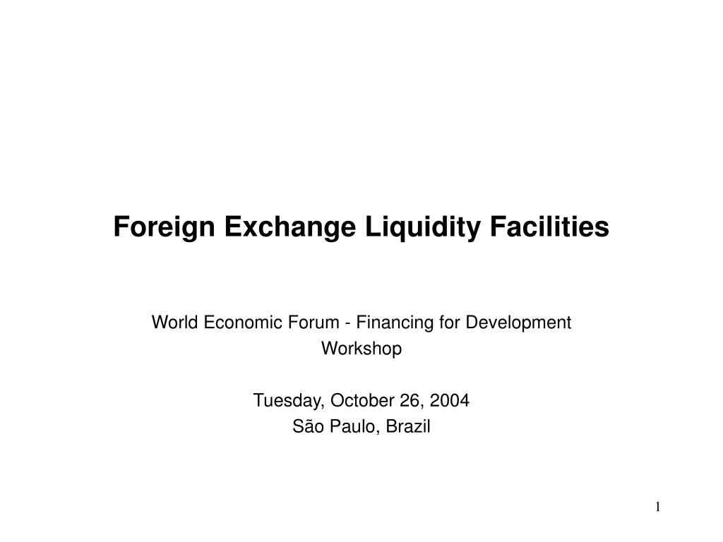 foreign exchange liquidity facilities l.