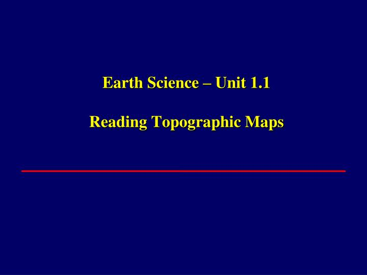 earth science unit 1 1 reading topographic maps n.