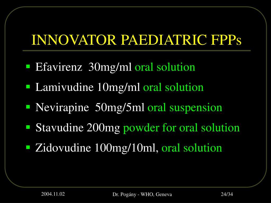 INNOVATOR PAEDIATRIC FPPs