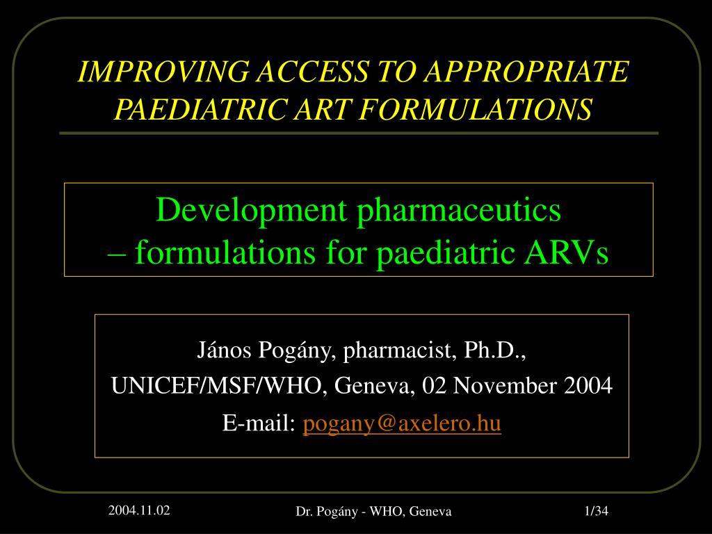 j nos pog ny pharmacist ph d unicef msf who geneva 02 november 2004 e mail pogany@axelero hu l.