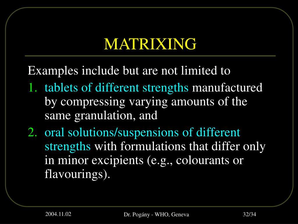 MATRIXING