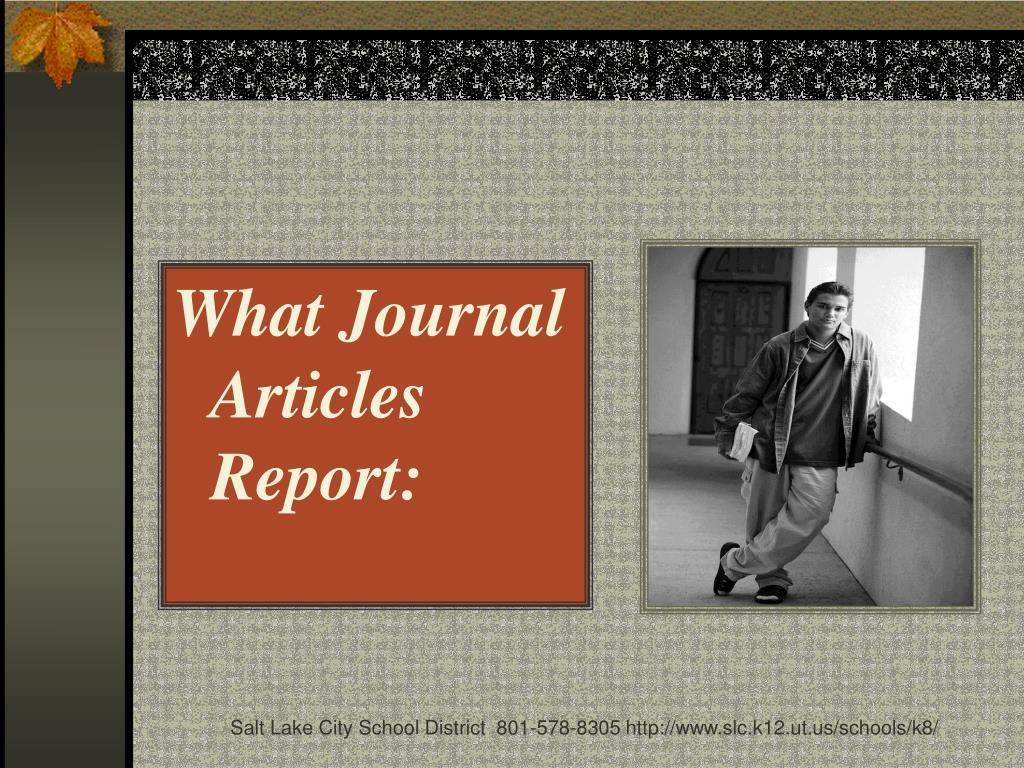 What Journal Articles Report: