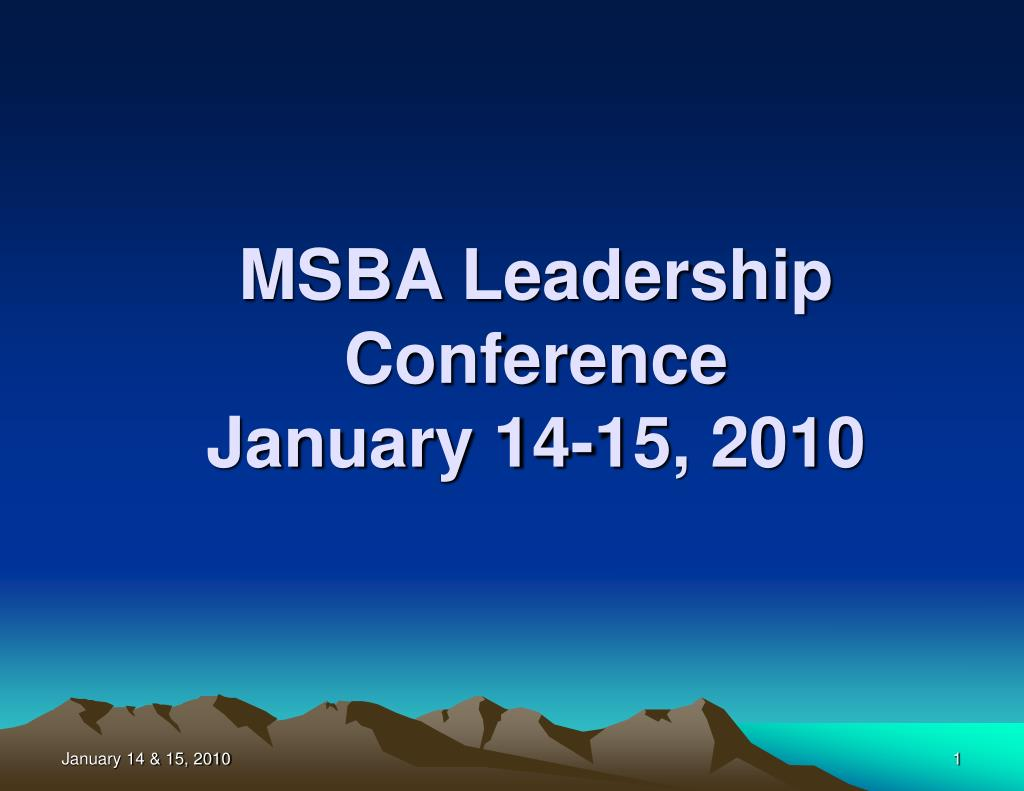 msba leadership conference january 14 15 2010 l.
