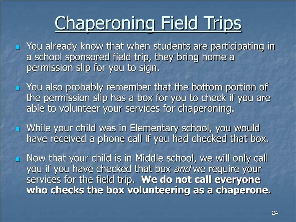 Chaperoning Field Trips