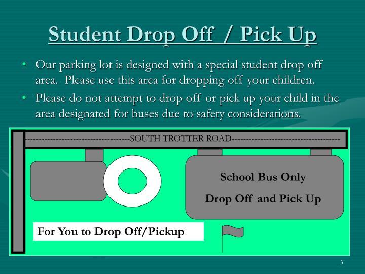Student drop off pick up
