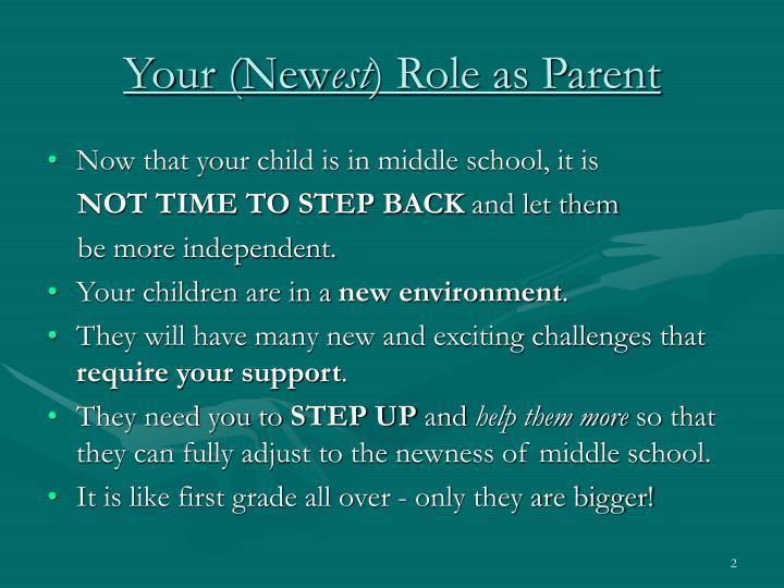 Your new est role as parent