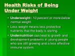 health risks of being under weight