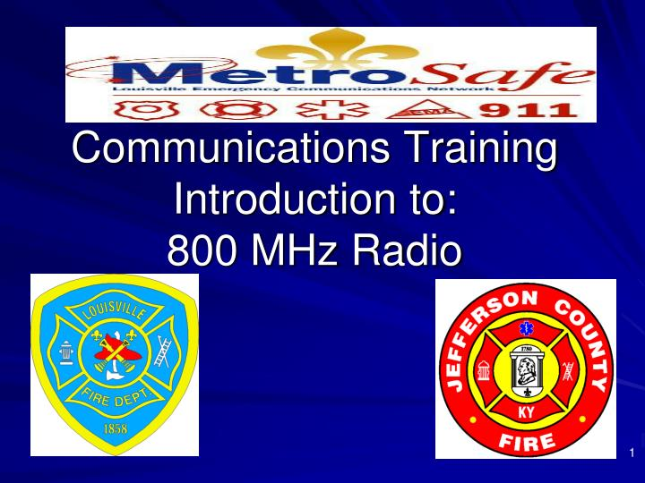 communications training introduction to 800 mhz radio n.