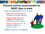 physical activity recommended for most days of week