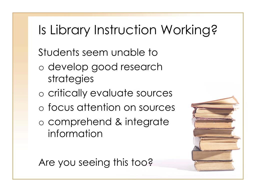 Is Library Instruction Working?