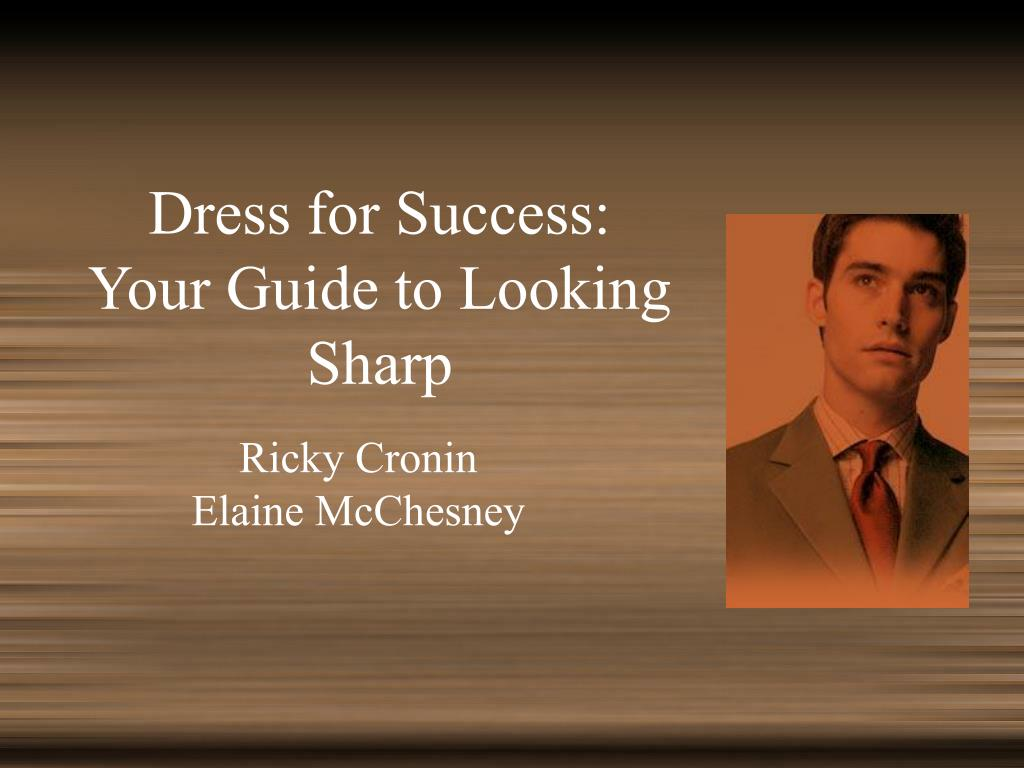 dress for success your guide to looking sharp l.