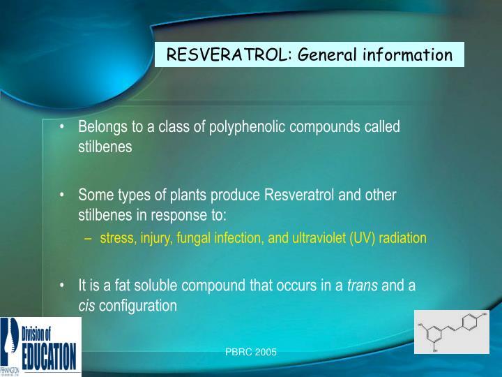 RESVERATROL: General information