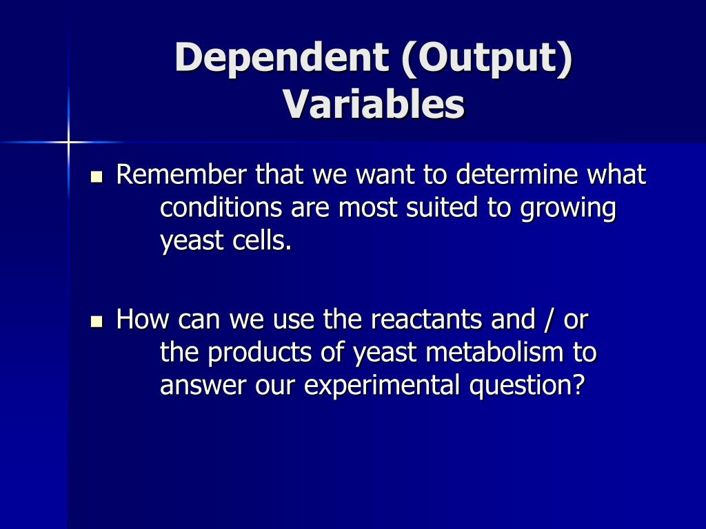 Dependent (Output) Variables