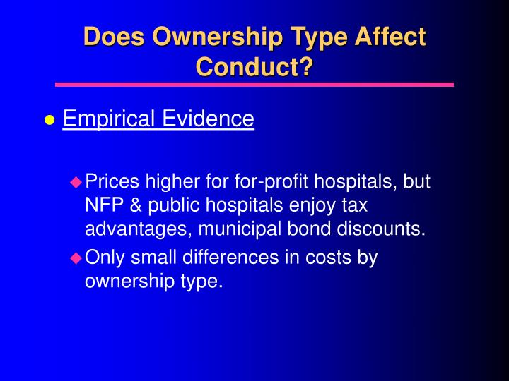Does Ownership Type Affect Conduct?