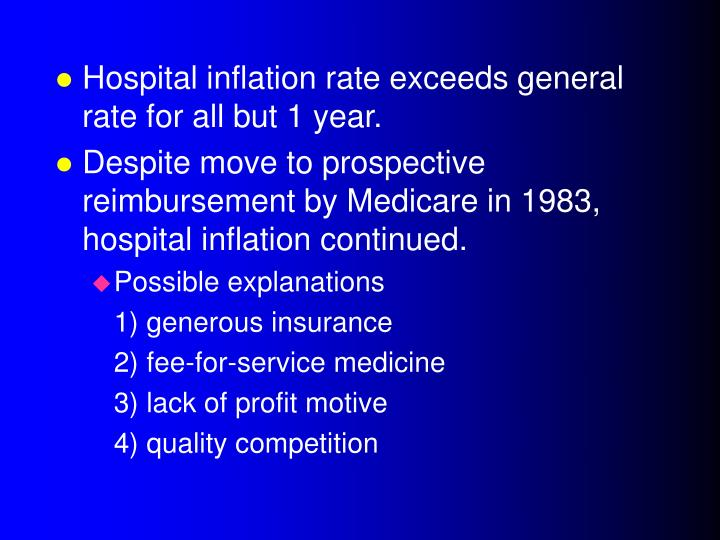 Hospital inflation rate exceeds general rate for all but 1 year.