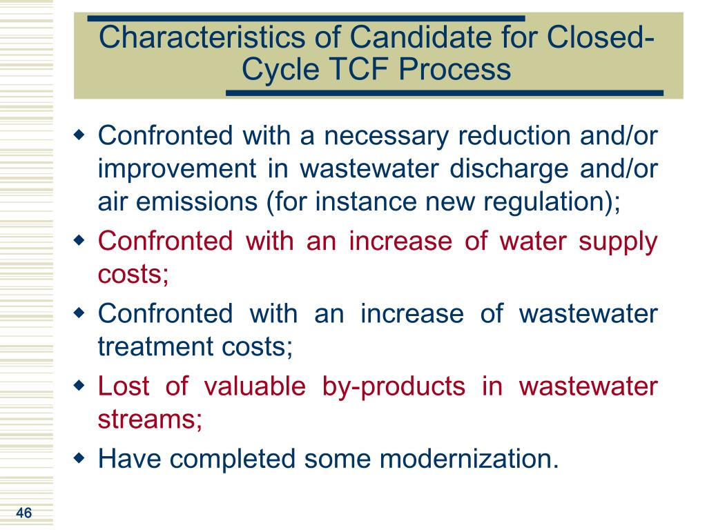 Characteristics of Candidate for Closed-Cycle TCF Process