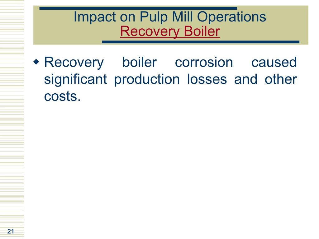 Impact on Pulp Mill Operations