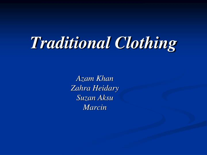 traditional clothing n.