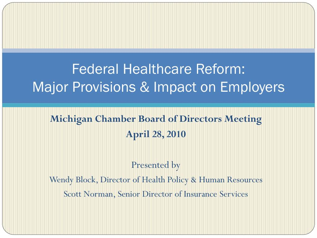 federal healthcare reform major provisions impact on employers l.