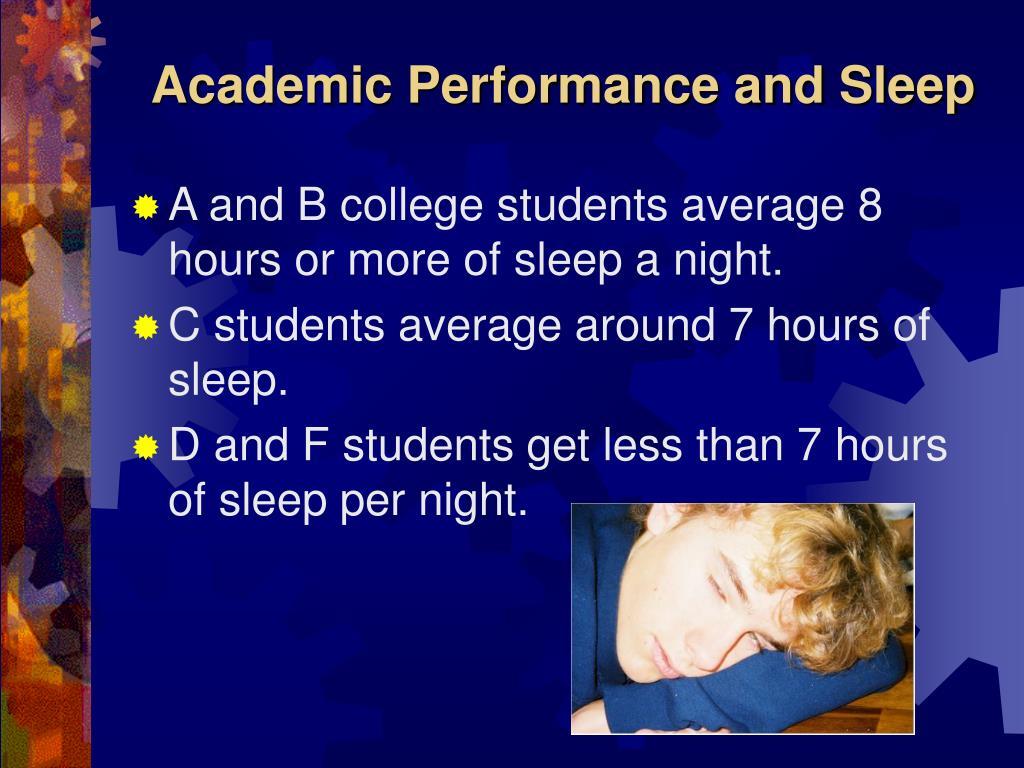 Academic Performance and Sleep
