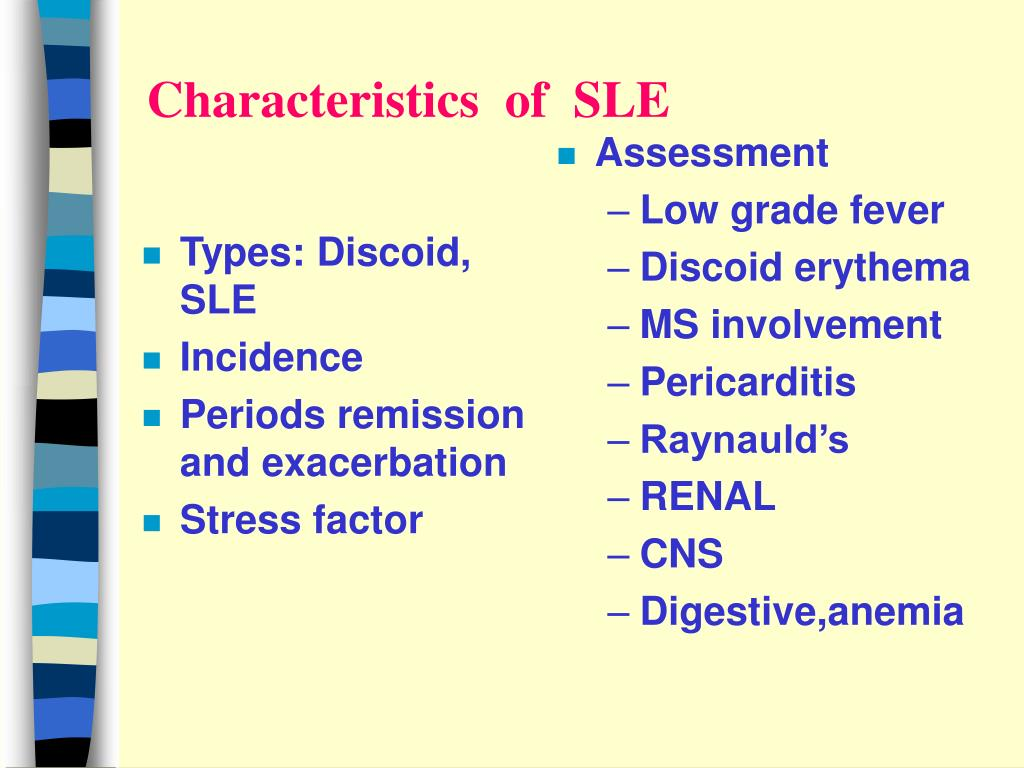 Types: Discoid, SLE