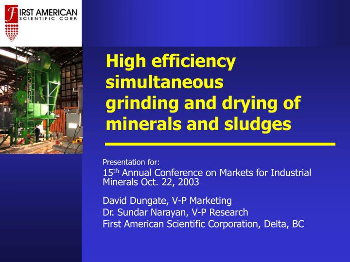 High efficiency simultaneous grinding and drying of minerals and sludges