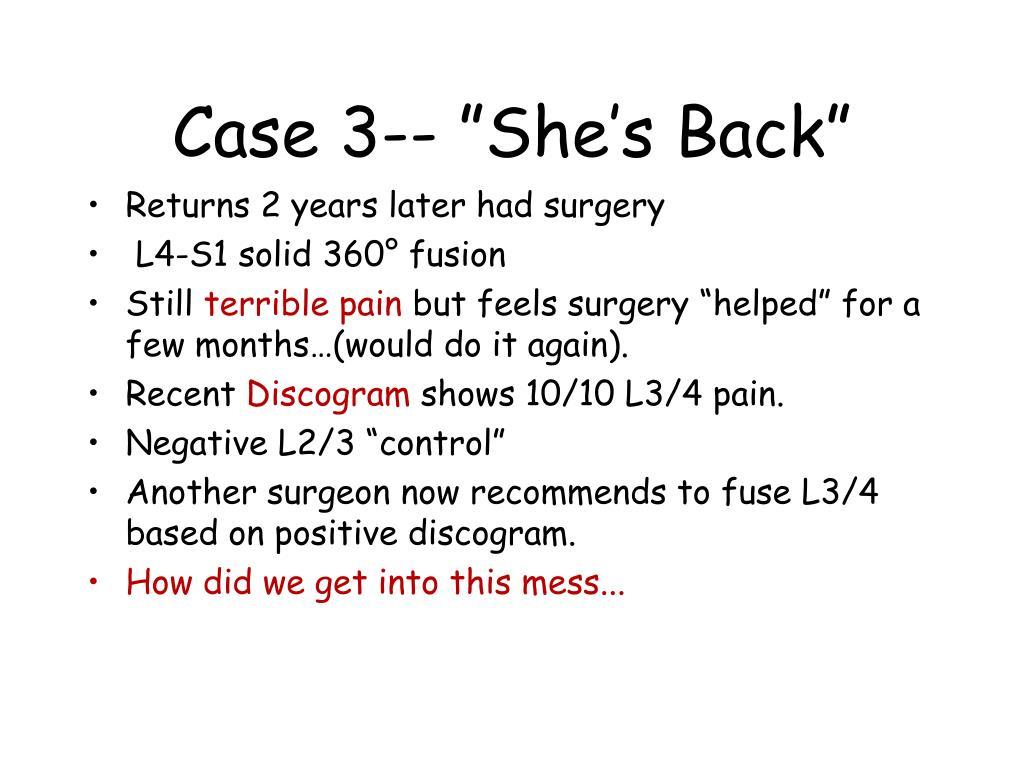 """Case 3-- """"She's Back"""""""