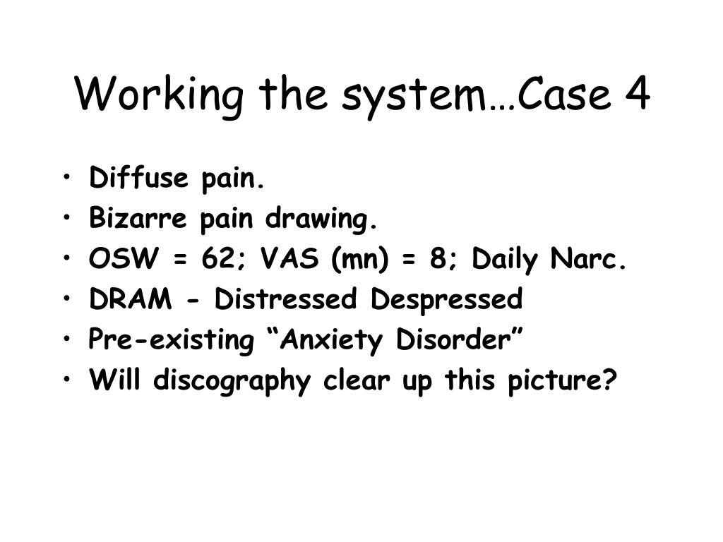 Diffuse pain.