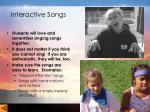 interactive songs