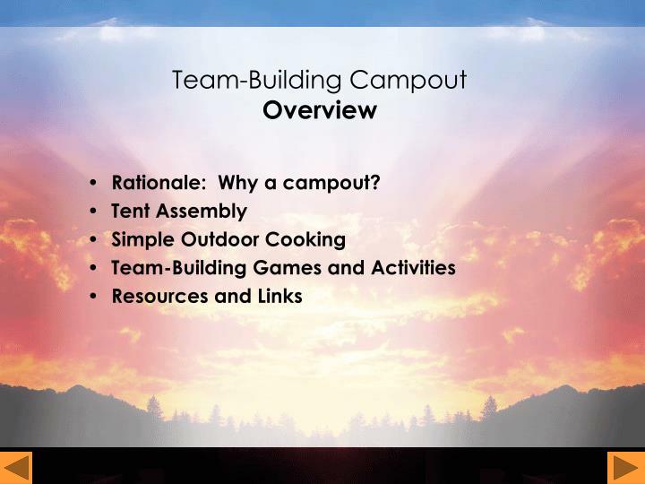 Team building campout overview