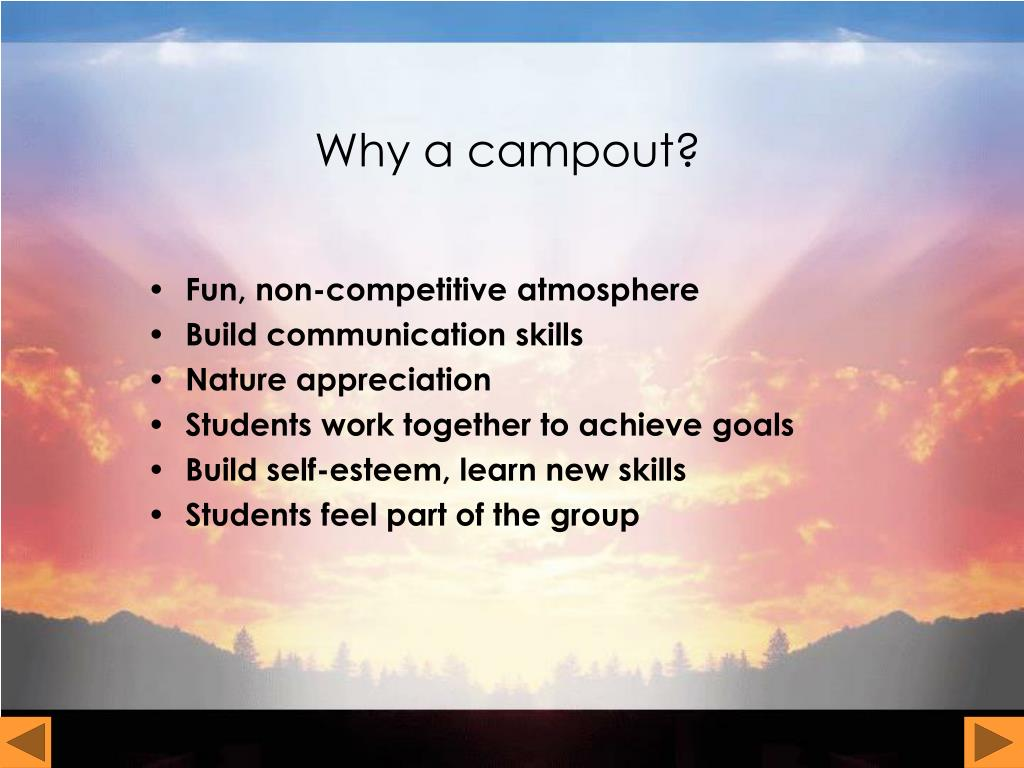 Why a campout?
