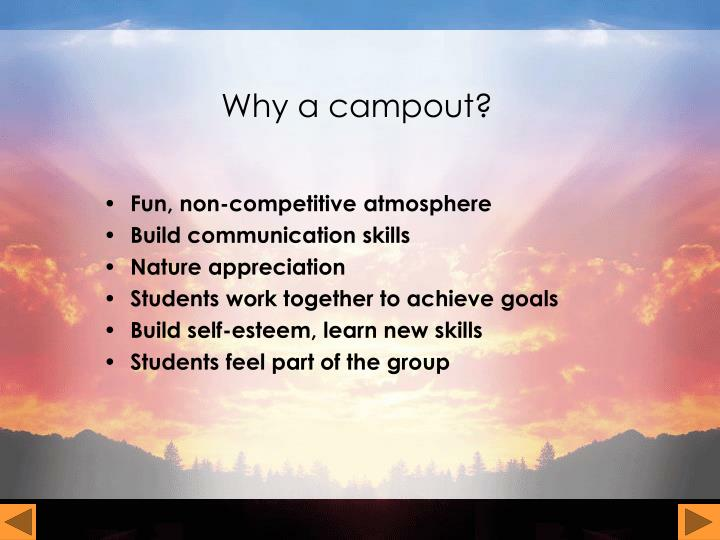 Why a campout
