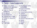 2 patrol troop equipments