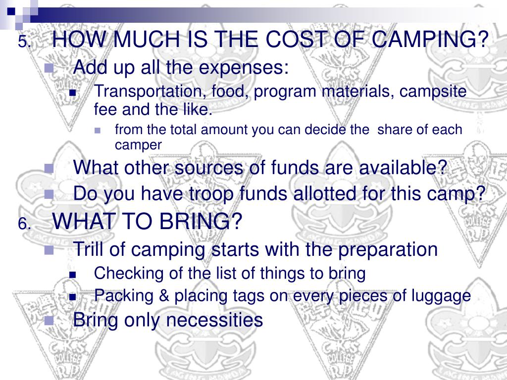 HOW MUCH IS THE COST OF CAMPING?