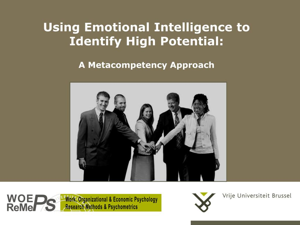 using emotional intelligence to identify high potential a metacompetency approach l.