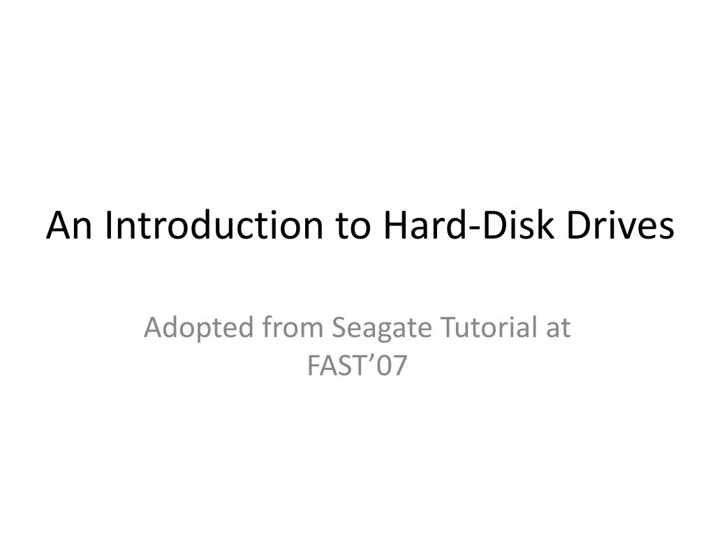 an introduction to hard disk drives l.
