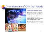10 th anniversary of cny int l parade