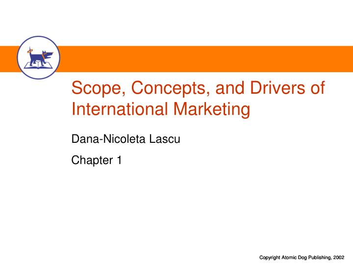 scope concepts and drivers of international marketing n.