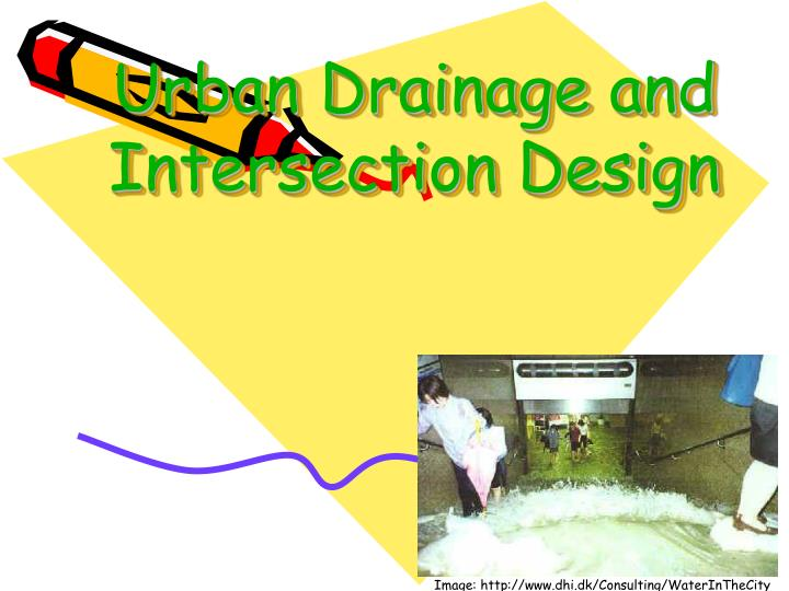 urban drainage and intersection design n.