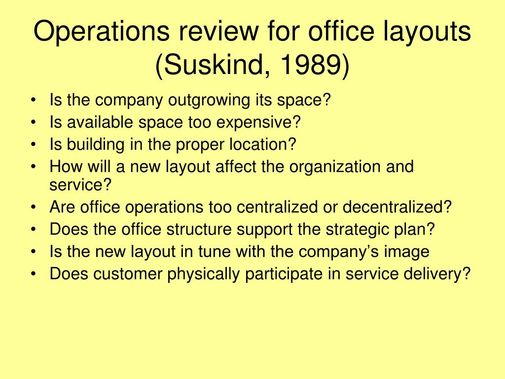 Operations review for office layouts (Suskind, 1989)