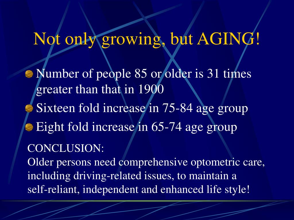Not only growing, but AGING!