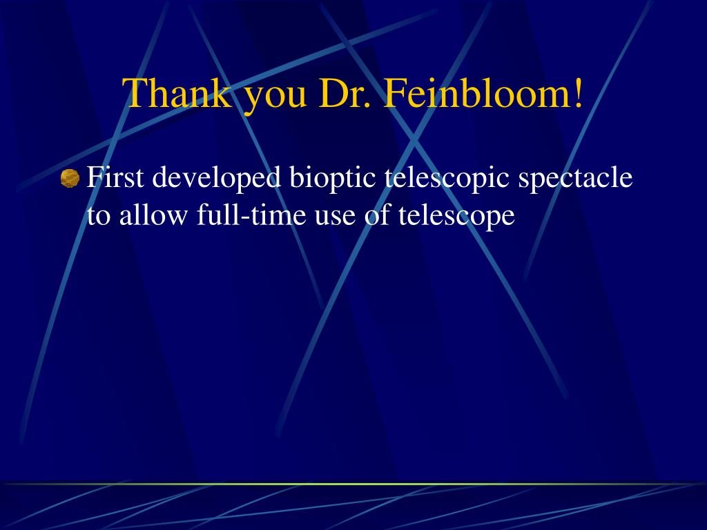 Thank you Dr. Feinbloom!