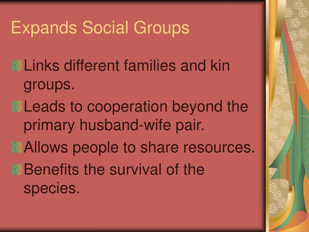 Expands Social Groups