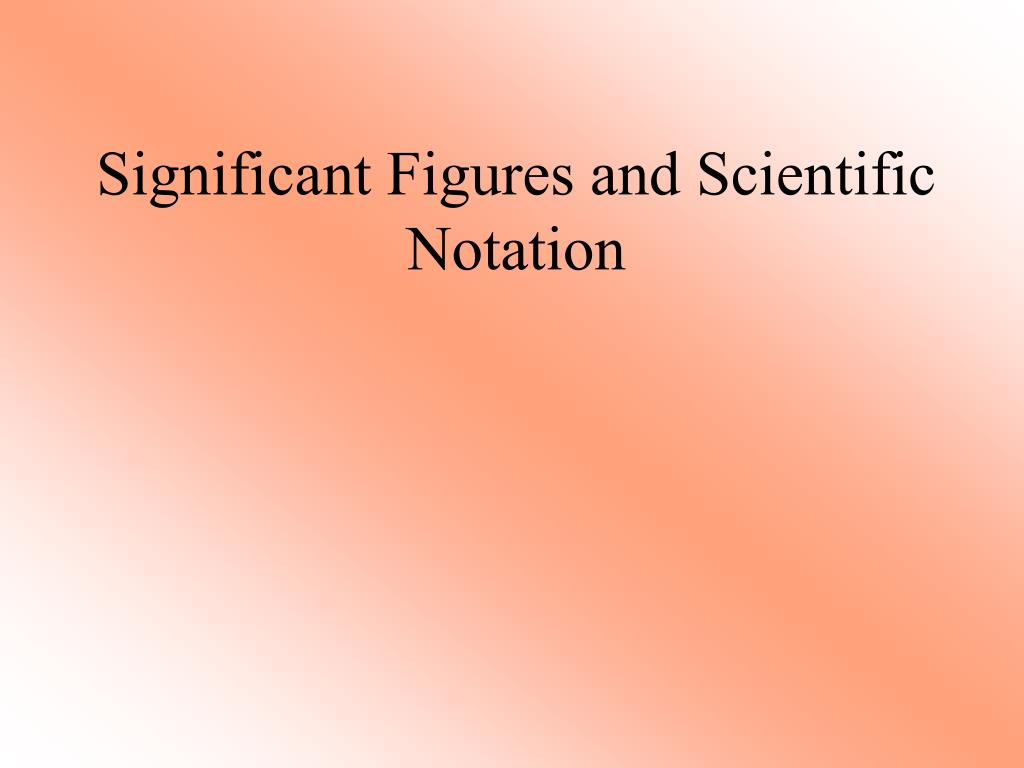 significant figures and scientific notation l.