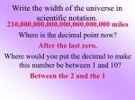 write the width of the universe in scientific notation