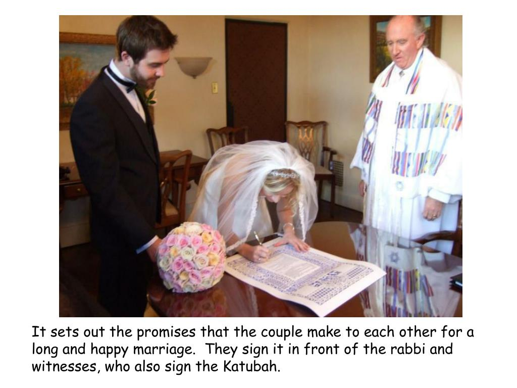 It sets out the promises that the couple make to each other for a long and happy marriage.  They sign it in front of the rabbi and witnesses, who also sign the Katubah.
